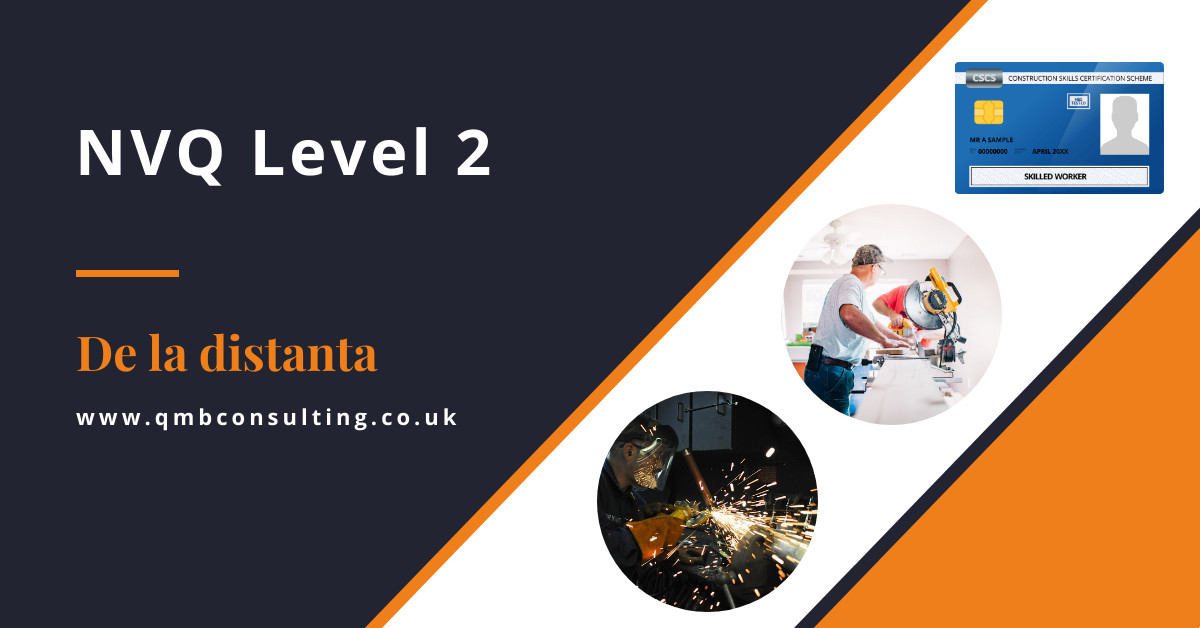 NVQ Level 2 - De la distanta